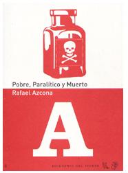 PobreParalíticoyMuerto2008.jpg